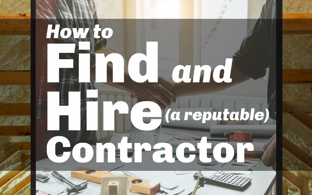 The Down and Dirty on How to Find a Contractor